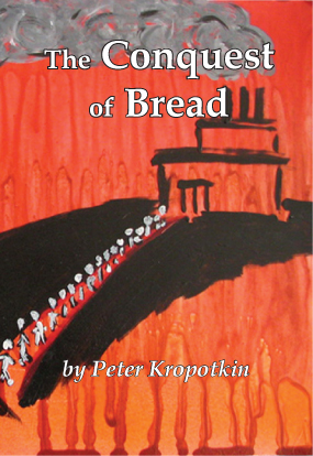 CONQUEST OF BREAD THE